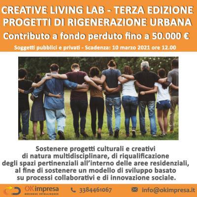 Creating living lab. terza edizione. progetti di rigenerazione urbana